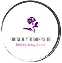 My Chronically Fit Hotmess Life
